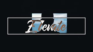 Elevate | Taylor Cut Films (Music Licensed)