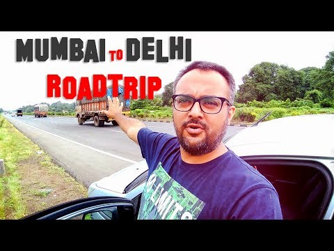 Mumbai to Delhi | RoadTrip | Epic Adventure