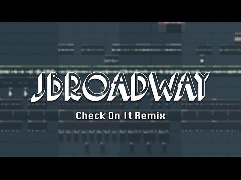 Beyoncé - Check On It (JBroadway Club Jersey Remix)