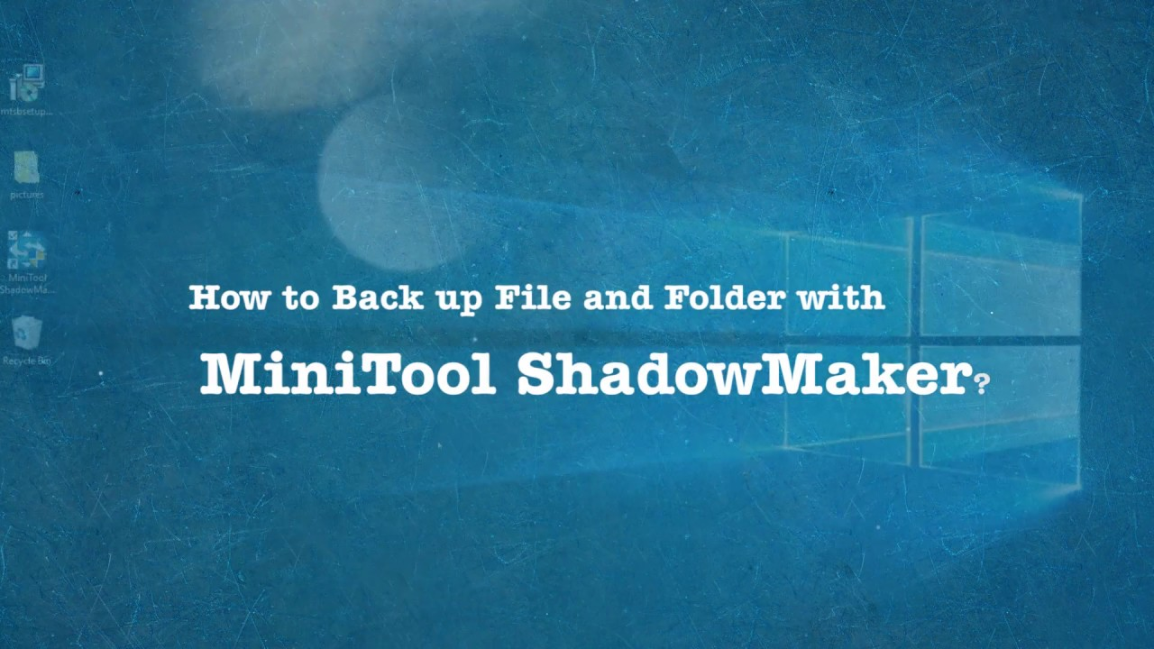 Best Data Backup Software for Windows 10/8/7 – MiniTool