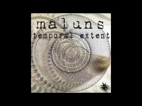 Maluns - Temporal Extend - Full Album Mix