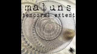 Maluns - Temporal Extend - Full Album Mix
