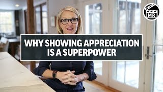 Mel Robbins: Why showing appreciation is YOUR superpower
