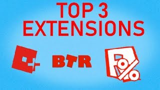 Top 3 Best Roblox Chrome Extensions