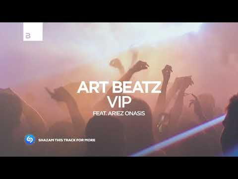 Art Beatz - VIP (feat. Ariez Onasis) [Big & Dirty Records]