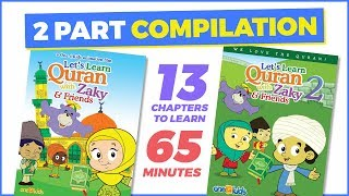 Learn Quran with ZAKY - Parts 1 & 2 COMPILATION
