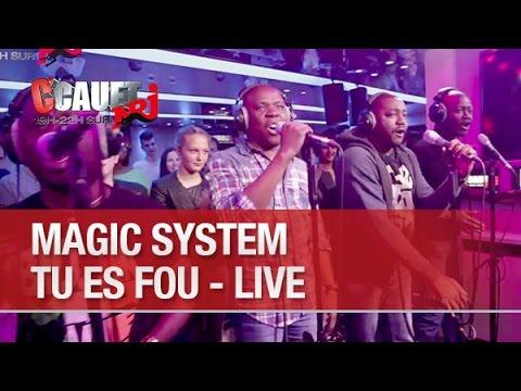 Magic System - Tu Es Fou - Live - C'Cauet Sur NRJ