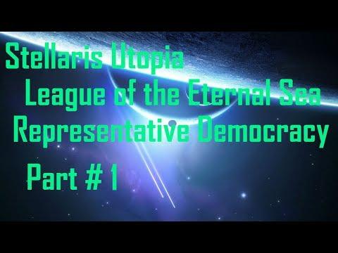 Stellaris Utopia: League of the Eternal Sea - Representative Democracy - Part 1
