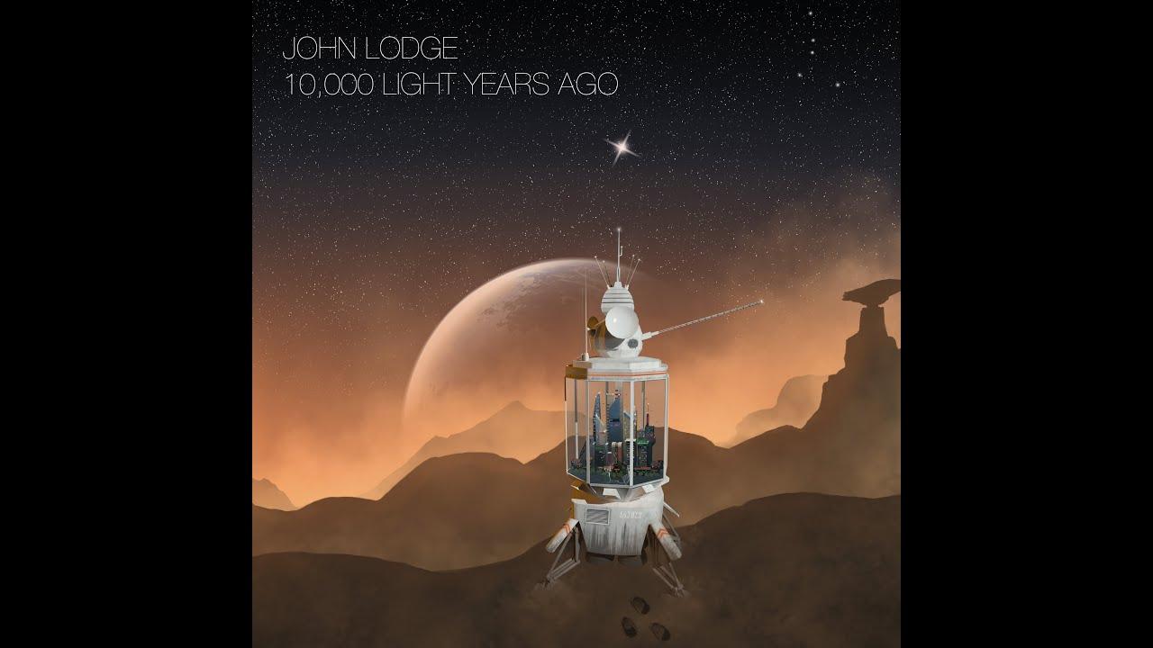 John Lodge 10 000 Light Years Ago Trailer Youtube