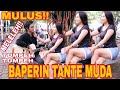NEKAT!! BAPERIN TANTE SAMPAI MELELEH DAN AKHIRNYA AUTO LEMAS!! Part #1