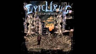 Epicurus - Chcę Uciec