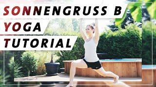 Yoga Anfänger Sonnengruss Tutorial | Surya Namaskar B | Jede Haltung einzeln erklärt