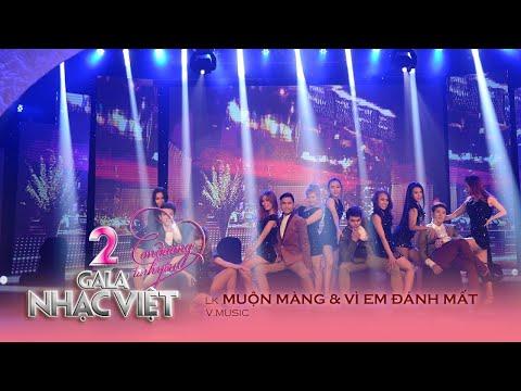 Liên Khúc: Muộn Màng - V.Music (Gala Nhạc Việt 2 - Con Đường Tình Yêu)