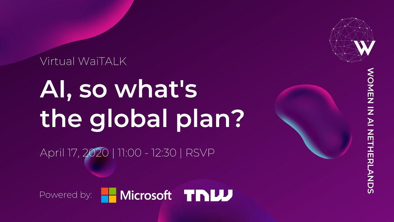 "WaiTALK ""AI, so what's the global plan?"" - April 17, 2020"