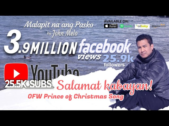 Celebrating 25.5 Thousand subscribers, Success of Malapit na ang Pasko & John Melo's Birthday!