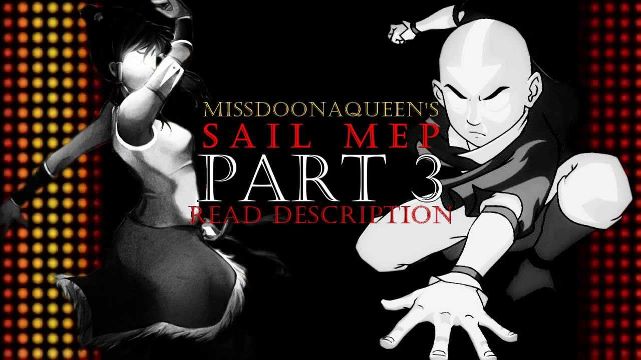 Avatar: Sail MEP [CLOSED] 15/15 - Deadline: 9th of June