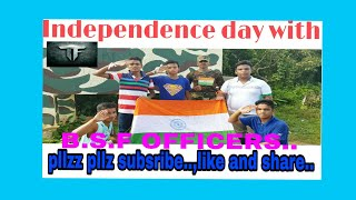 Independence day with B.S.F Officers..