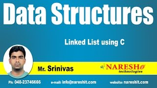 Linked List using C | Data Structures Tutorial | Mr. Srinivas