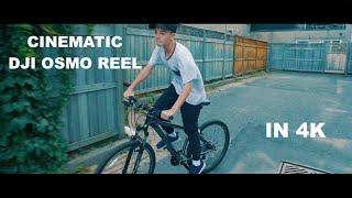 DJI Osmo - Cinematic Reel 4K