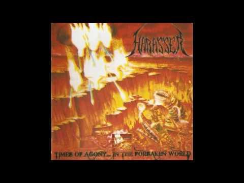 TIMES OF AGONY... IN THE FORSAKEN WORLD - HARASSER FULL ALBUM