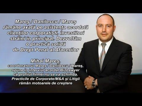 Interviu Mihai MAREȘ, Managing Partner Mareş / Danilescu / Mareş