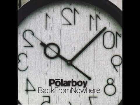 Polarboy - Back From Nowhere - 08 Babystarr