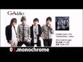 "G.Addict 2nd.シングル「monochrome/prism」""monochrome_short ver."""