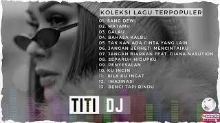 TITI DJ LAGU TERPOPULER