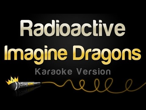 Imagine Dragons - Radioactive Karaoke