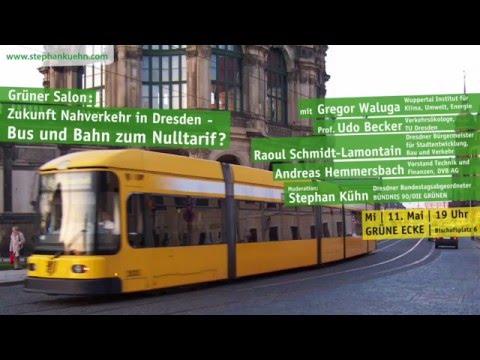 Grüner Salon: Zukunft Nahverkehr in Dresden - Bus und Bahn zum Nulltarif?
