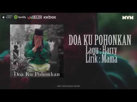 DOA KU POHONKAN:lagu harry khalifah