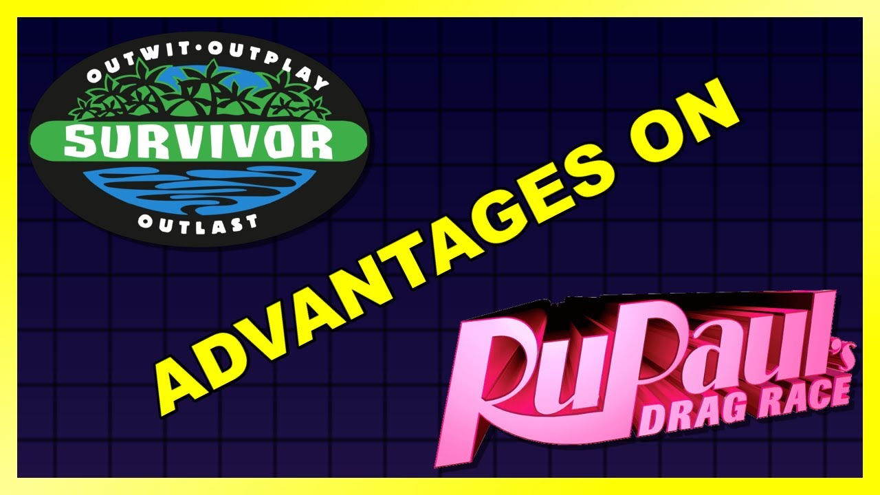"What if Drag Race ""borrowed"" advantages from Survivor"