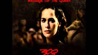 Message for the Queen (300) - Full Version Song