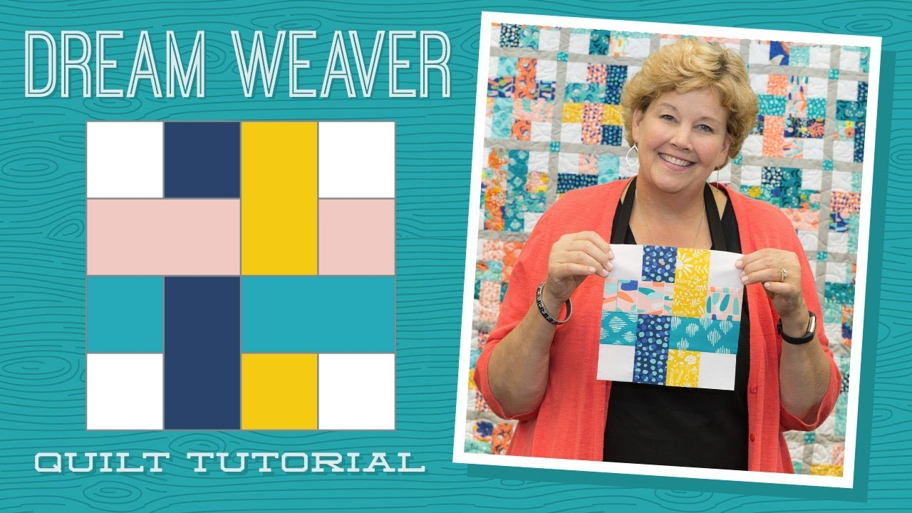 Make A Dream Weaver Quilt With Jenny Doan Of Missouri Star