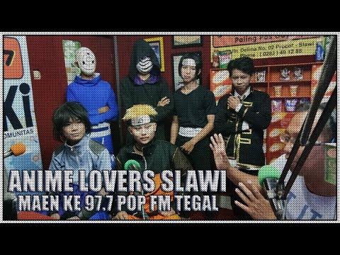 Anime Lovers Slawi, Nongki di 97 7 POP FM Tegal