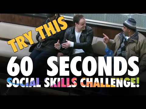 Try This Sixty Second Social Skills Challenge!