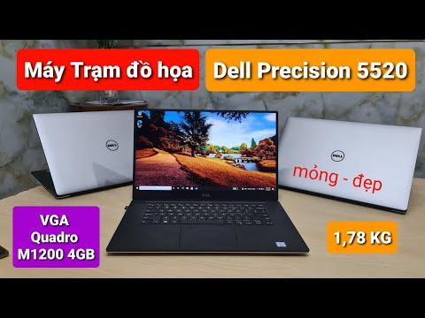 Dell Precision 5520 | Laptop Đồ họa cao cấp, mỏng, nhẹ, đẹp cấu hình Khủng giao khách ở An Giang