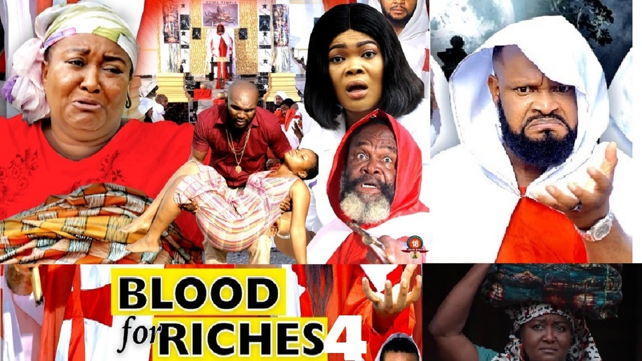 Download BLOOD FOR RICHES Season 4 (New Movie) 2021 Trending Nigerian Nollywood Movie | NOLLYWOOD MOVIES 2021