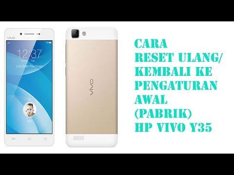 CARA RESET ULANG HP VIVO Y35