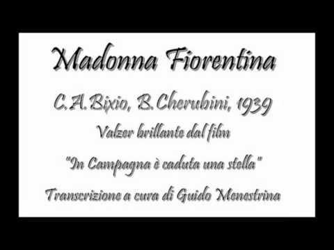 Madonna Fiorentina (Bixio-Cherubini)