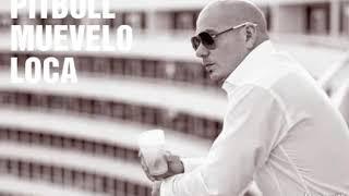 Pitbull - Muevelo Loca (Official Video)