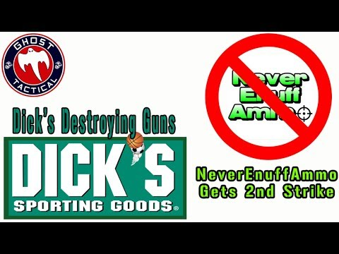 """NeverEnuffAmmo Gets 2nd Stirke & Dick's Sporting Goods DESTROYING Unsold """"Assault Weapons"""""""