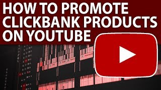 How To Make Money With Clickbank Products On YouTube | Clickbank 2019 | Affiliate Marketing