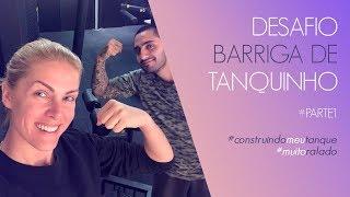 DESAFIO BARRIGA DE TANQUINHO - PARTE #1 | ANA HICKMANN