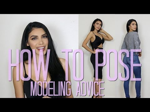 How To Pose For Pictures - Model Advice #1