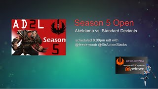 AD2L Season 5 NA Entry - Akeldama vs. Standard Deviants game 1/2