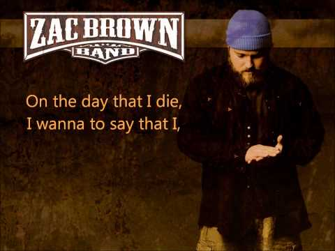 Zac Brown Band Day That I Die Ws