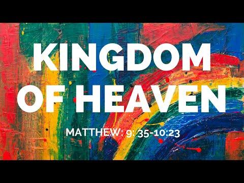 Sermon Kingdom of Heaven Dr. Binu Peniel (Matthew: 9: 35-10:23)