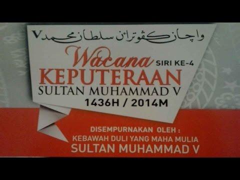 Wacana Keputeraan Sultan Muhammad V
