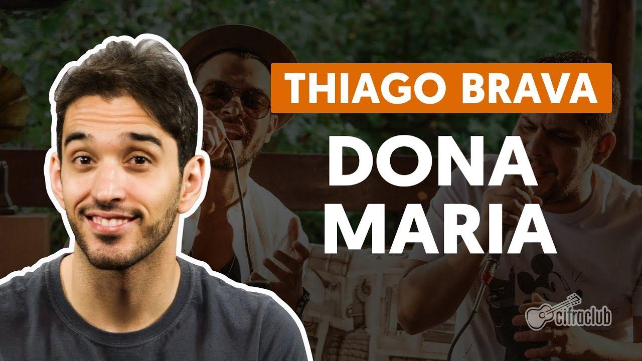 Dona Maria Part Jorge Thiago Brava Aula De Violão Completa Youtube